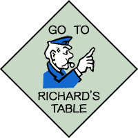 Go directly to Richard's table.